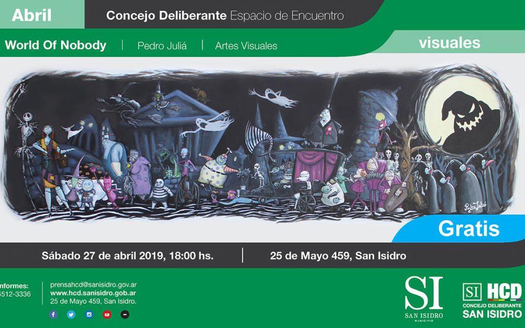 "PEDRO JULIÁ EXPONE ""WORLD OF NOBODY"" EN SAN ISIDRO"