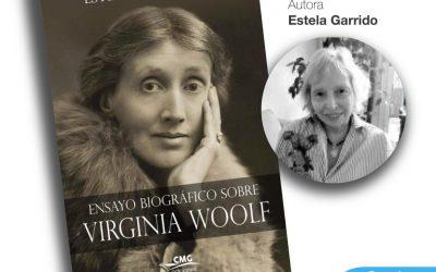 """ESTELA GARRIDO PRESENTA EN SAN ISIDRO SU """"ENSAYO BIOGRÁFICO SOBRE VIRGINIA WOOLF"""""""