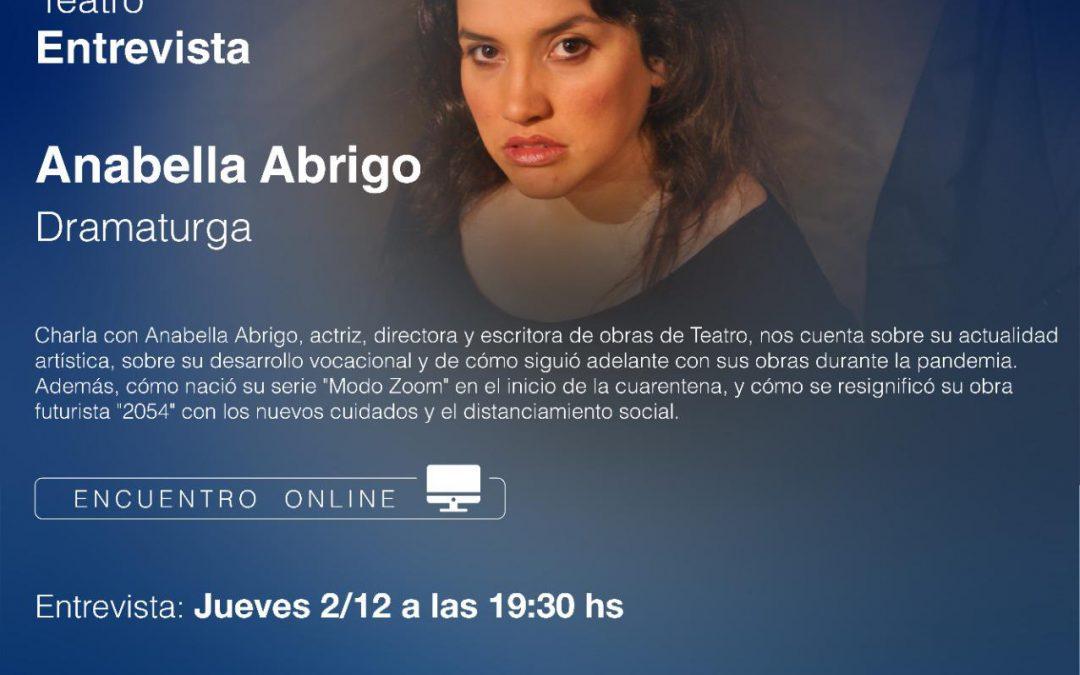 CICLO DE CHARLAS VIRTUALES: ANABELLA ABRIGO, DRAMATURGIA EN PANDEMIA