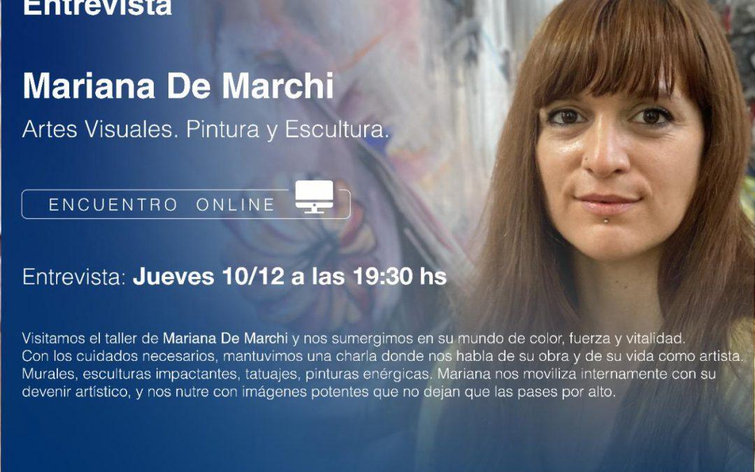 CICLO DE CHARLAS VIRTUALES: MARIANA DE MARCHI Y LA ENERGÍA DEL ARTISTA