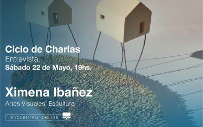 CICLO DE CHARLAS VIRTUALES: XIMENA IBAÑEZ Y LA ESCULTURA DEL SIGLO XXI